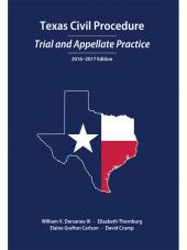 Texas Civil Procedure: Trial and Appellate Practice, 2016-2017 cover