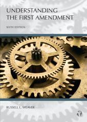 Understanding The First Amendment cover
