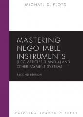 Mastering Negotiable Instruments (UCC Articles 3 and 4) and Other Payment Systems cover