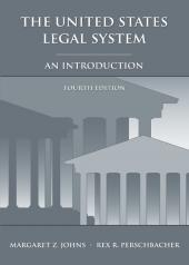 The United States Legal System: An Introduction cover