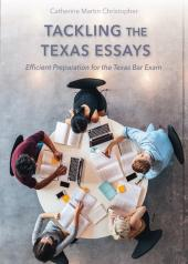 Tackling the Texas Essays: Efficient Preparation for the Texas Bar Exam cover