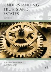 Understanding Trusts and Estates cover