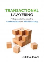 Transactional Lawyering: An Experiential Approach to Communication and Problem-Solving cover