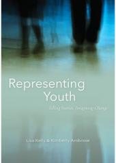 Representing Youth: Telling Stories, Imagining Change cover