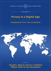 Privacy in a Digital Age: Perspectives from Two Continents, The Global Papers Series, Volume IV cover