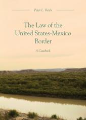 The Law of the United States-Mexico Border: A Casebook cover