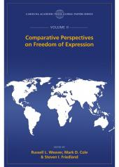 Comparative Perspectives on Freedom of Expression, The Global Papers Series, Volume II cover
