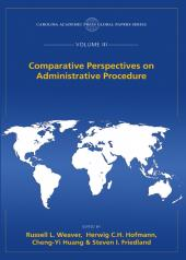 Comparative Perspectives on Administrative Procedure, The Global Papers Series, Volume III cover