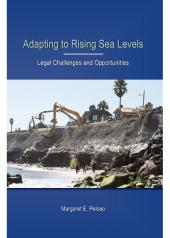 Adapting to Rising Sea Levels: Legal Challenges and Opportunities cover