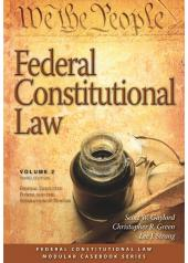Federal Constitutional Law (Volume 2): Federal Executive Power and the Separation of Powers cover