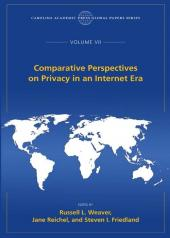 Comparative Perspectives on Privacy in an Internet Era, The Global Papers Series, Volume VII cover