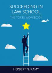 Succeeding in Law School: The Torts Workbook cover