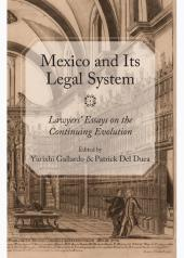 Mexico and Its Legal System: Lawyers' Essays on the Continuing Evolution cover