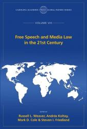 Free Speech and Media Law in the 21st Century, The Global Papers Series, Volume VIII cover