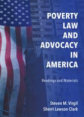 Poverty Law and Advocacy in America: Readings and Materials cover