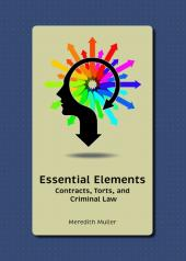 Essential Elements: Contracts, Torts, and Criminal Law cover