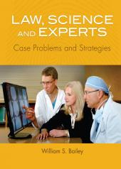 Law, Science and Experts: Case Problems and Strategies cover