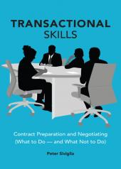 Transactional Skills: Contract Preparation and Negotiating (What to Do - and What Not to Do) cover