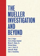 The Mueller Investigation and Beyond cover