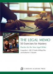 The Legal Memo: 50 Exercises for Mastery: Practice for the New Legal Writer cover