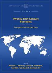 Twenty-First Century Remedies: Comparative Perspectives, The Global Papers Series, Volume X cover