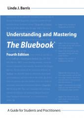 Understanding and Mastering The Bluebook: A Guide for Students and Practitioners cover