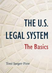 The U.S. Legal System: The Basics cover