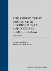 The Public Trust Doctrine in Environmental and Natural Resources Law cover