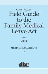 Constangy's Field Guide to the Family Medical Leave Act cover