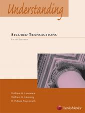Understanding Secured Transactions, Fifth Edition, 2012 cover