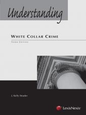 Understanding White Collar Crime,  Third Edition 2011 cover