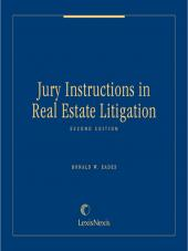Jury Instructions in Real Estate Litigation cover