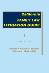 California Family Law Litigation Guide cover