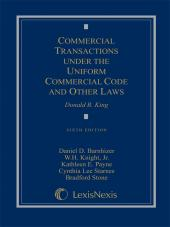 Commercial Transactions Under the Uniform Commercial Code and Other Laws, Sixth Edition, 2011 cover