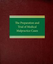 Preparation and Trial of Medical Malpractice Cases cover