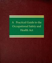 Practical Guide to The Occupational Safety and Health Act cover
