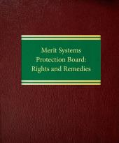 Merit Systems Protection Board: Rights and Remedies (Print and Online) cover