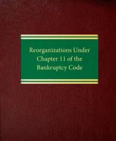 Reorganizations Under Chapter 11 of the Bankruptcy Code cover