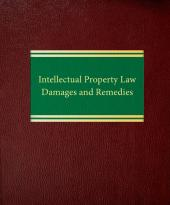 Intellectual Property Law: Damages and Remedies cover