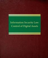Information Security Law: Control of Digital Assets cover