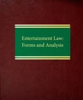 Entertainment Law: Forms and Analysis cover