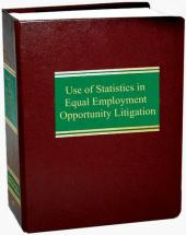 Use of Statistics in Equal Employment Opportunity Litigation cover