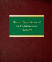 Divorce, Separation and the Distribution of Property cover