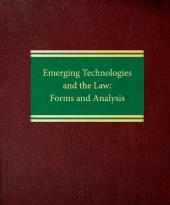 Emerging Technologies and the Law: Forms and Analysis cover