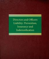 Directors and Officers Liability: Prevention, Insurance and Indemnification cover