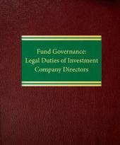Fund Governance: Legal Duties of Investment Company Directors cover