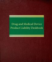 Drug and Medical Device Product Liability Deskbook cover