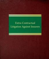 Extra-Contractual Litigation Against Insurers cover