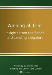Winning at Trial: Insights from the Bench and Leading Litigators cover