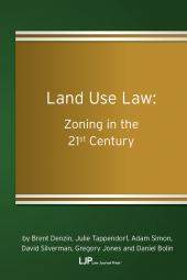 Land Use Law: Zoning in the 21st Century cover